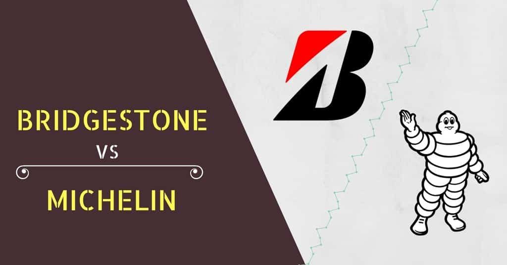 Bridgestone versus Michelin – Which is the Better Tire?