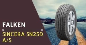 Falken Sincera SN250 AS Review