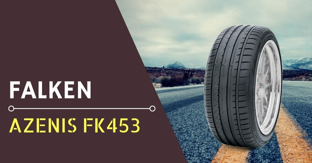Falken Azenis FK453 Review