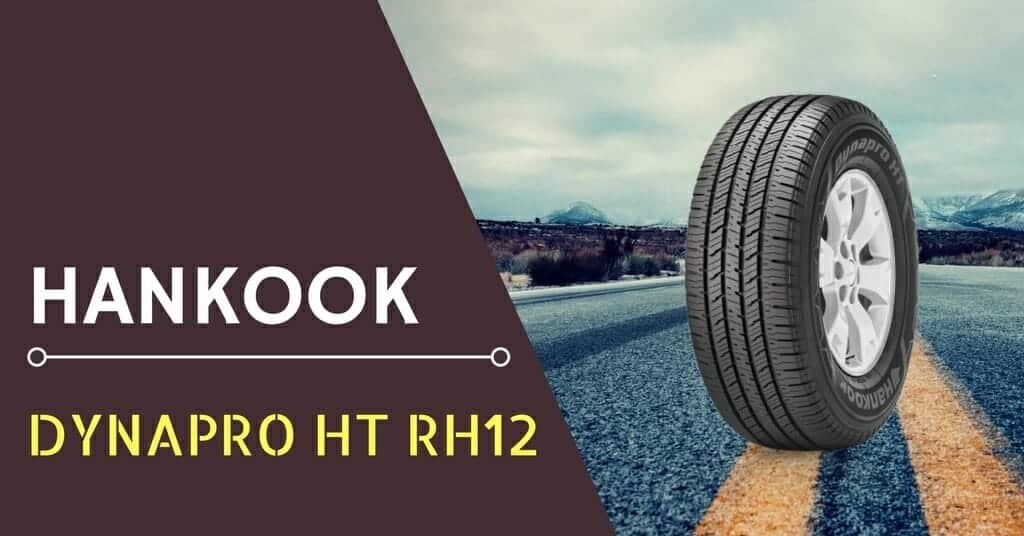 Hankook Dynapro HT RH12 Review & Rating