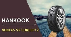 Hankook Ventus V2 Concept2 Review
