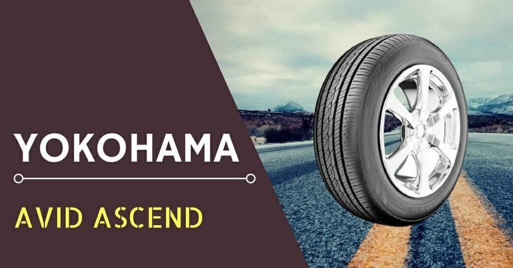 Yokohama Avid Ascend Review & Rating
