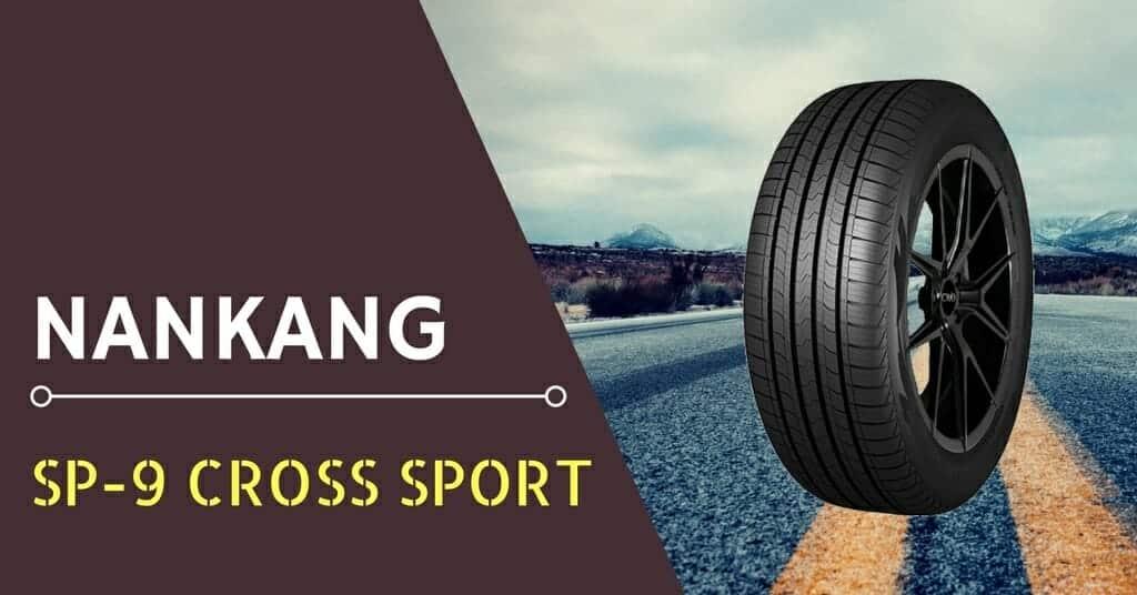 Nankang SP-9 Cross Sport Review & Rating