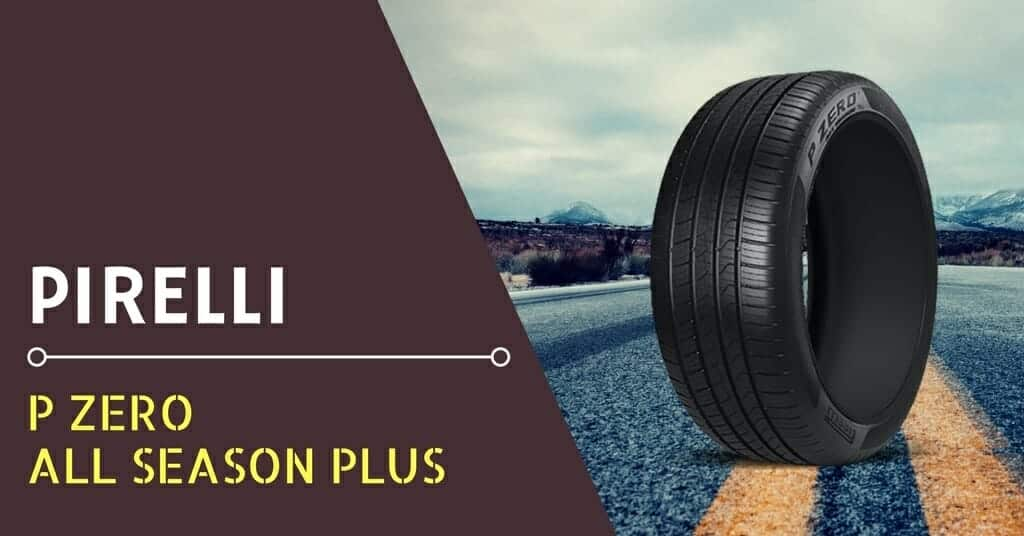 Pirelli P Zero All Season Plus Review