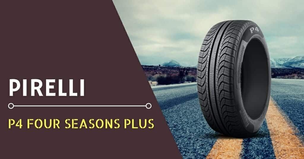 Pirelli P4 Four Seasons Plus Review