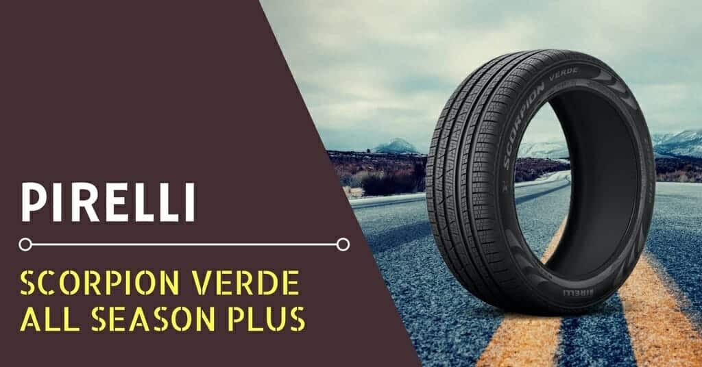Pirelli Scorpion Verde All Season Plus Review