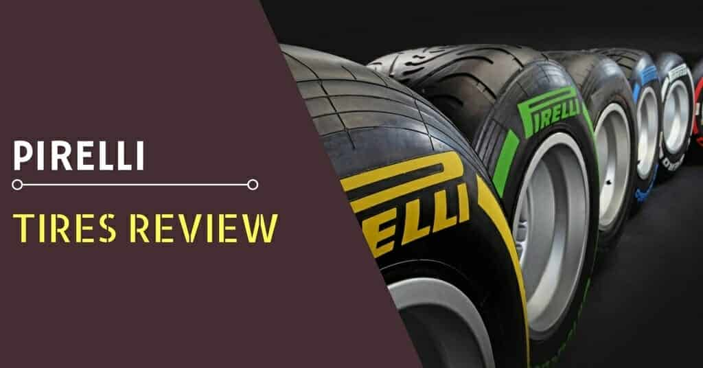Pirelli Tires Review