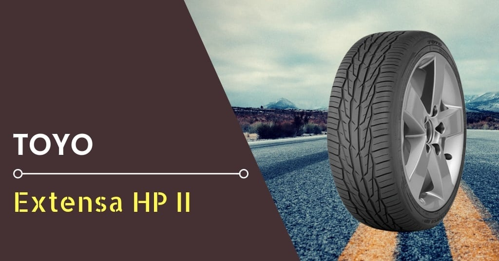 Toyo Extensa HP II Review & Rating