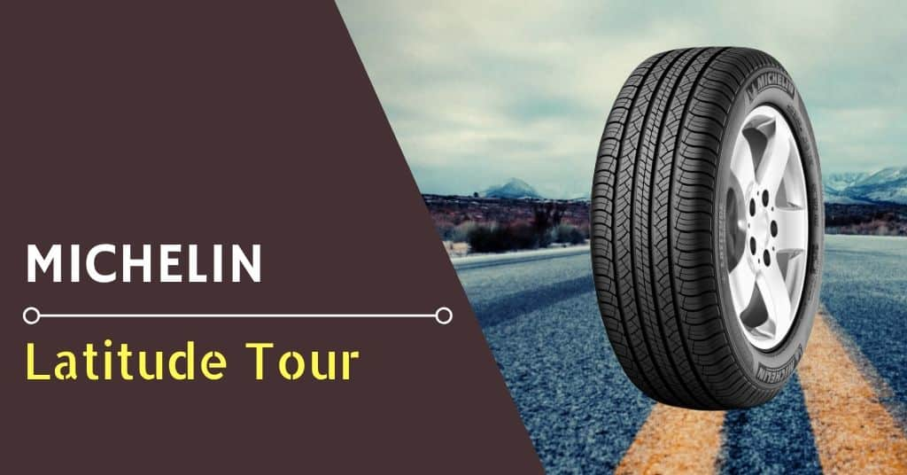 Michelin Latitude Tour Review & Rating