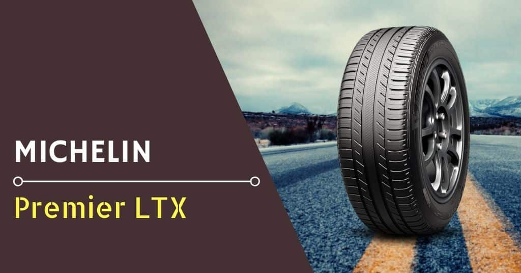 Michelin Premier LTX Review & Rating