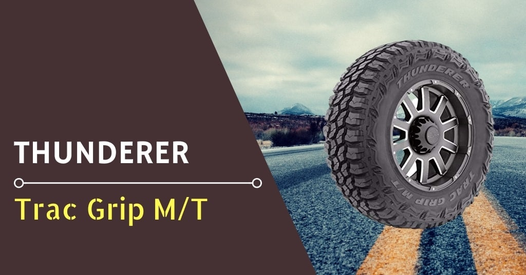 Thunderer Trac Grip M/T Review & Rating