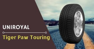 Uniroyal Tiger Paw Touring Review - Feature Image