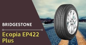 Bridgestone Ecopia EP422 Plus Review - Feature Image