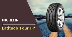 Michelin Latitude Tour HP Review - Feature Image