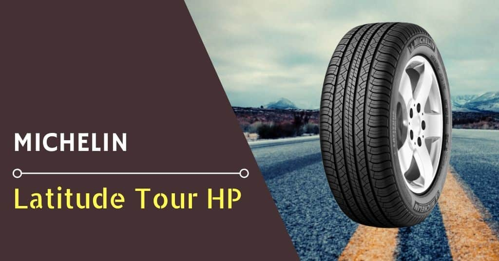 Michelin Latitude Tour HP Review