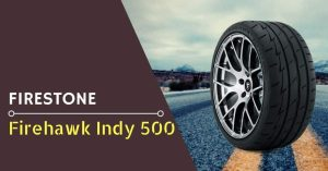 Firestone Firehawk Indy 500 Review - Feature Image